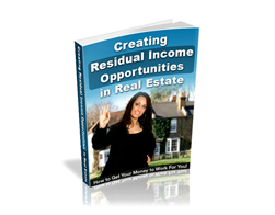 Free PLR eBook – Creating Residual Income Opportunities in Real Estate