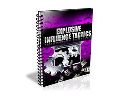 Free PLR eBook – Explosive Influence Tactics