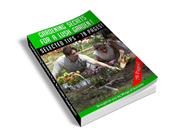 Free MRR eBook – Gardening Secrets for a Lush Garden!