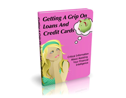 Free PLR eBook – Getting a Grip on Loans and Credits Cards