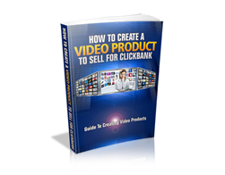 Free MRR eBook – How to Create a Video Product to Sell for ClickBank