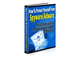Free PLR eBook – How to Protect Yourself from Spyware and Adware