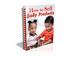 Free PLR eBook – How to Sell Baby Products