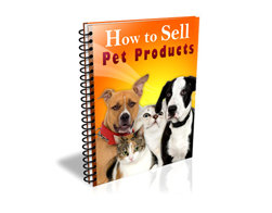 Free PLR eBook – How to Sell Pet Products