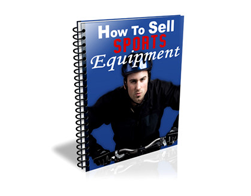 Free PLR eBook – How to Sell Sports Equipment