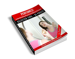 Free MRR eBook – Perfumes! Understanding, Buying and Making Perfumes!