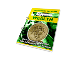 Free PLR eBook – The Golden Rules of Acquiring Wealth