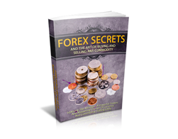 Free MRR eBook – Forex Secrets and the Art of Buying and Selling Any Commodity