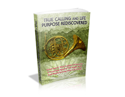 Free MRR eBook – True Calling and Life Purpose Rediscovered