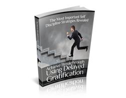 Free MRR eBook – Achieve Breakthrough Using Delayed Gratification