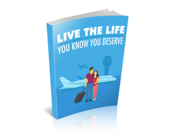 Free MRR eBook – Live the Life You Know You Deserve