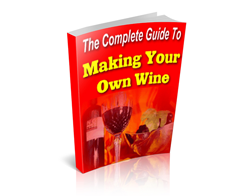 Free MRR eBook – The Complete Guide to Making Your Own Wine