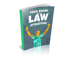 Free MRR eBook – Your Desire and the Law of Attraction