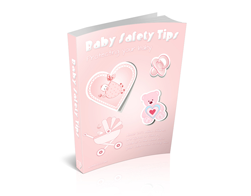 Free PLR eBook – Baby Safety Tips