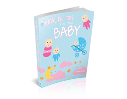 Free PLR eBook – Health Tips for Your Baby