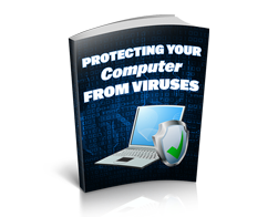 Free MRR eBook – Protecting Your Computer From Viruses