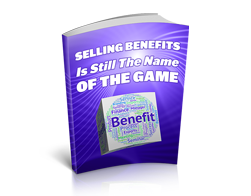 Free MRR eBook – Selling Benefits Is Still the Name of the Game