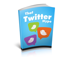 Free MRR eBook – That Twitter Hype