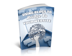 Free MRR eBook – Using Blogs to Bridge to Your Website