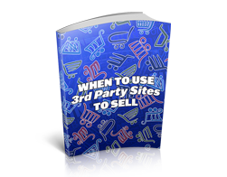 Free MRR eBook – When to Use 3rd Party Sites to Sell