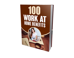 Free MRR eBook – 100 Work at Home Benefits