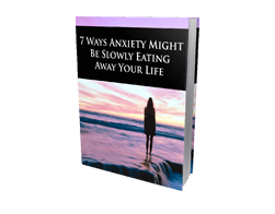 Free MRR eBook – 7 Ways Anxiety Might Be Slowly Eating Away Your Life