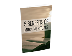 Free MRR eBook – 5 Benefits of Morning Rituals