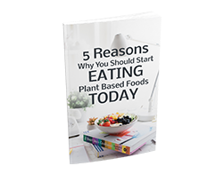 Free MRR eBook – 5 Reasons Why You Should Start Eating Plant Based Foods Today