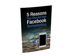 Free MRR eBook – 5 Reasons You Should Use Facebook Remarketing