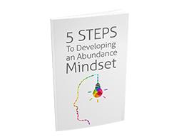 Free MRR eBook – 5 Steps to Developing an Abundance Mindset