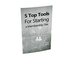 Free MRR eBook – 5 Top Tools for Starting a Membership Site