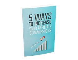 Free MRR eBook – 5 Ways to Increase Your Affiliate Commissions