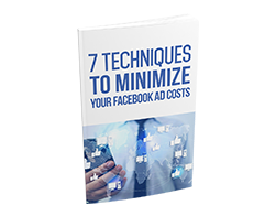 Free MRR eBook – 7 Techniques to Minimize Your Facebook Ad Costs